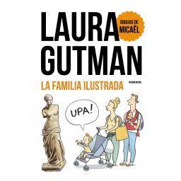 La familia ilustrada, según Laura Gutman, ¡y su hijo!